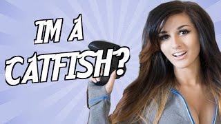 I'm A Catfish!?