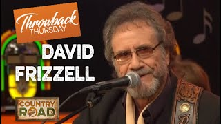 "David Frizzell  ""If You've Got the Money, I've Got the Time"""