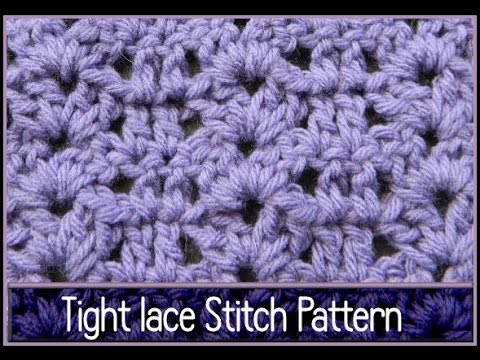 Easy Crochet Tight Lace Stitch Pattern Beginner Youtube