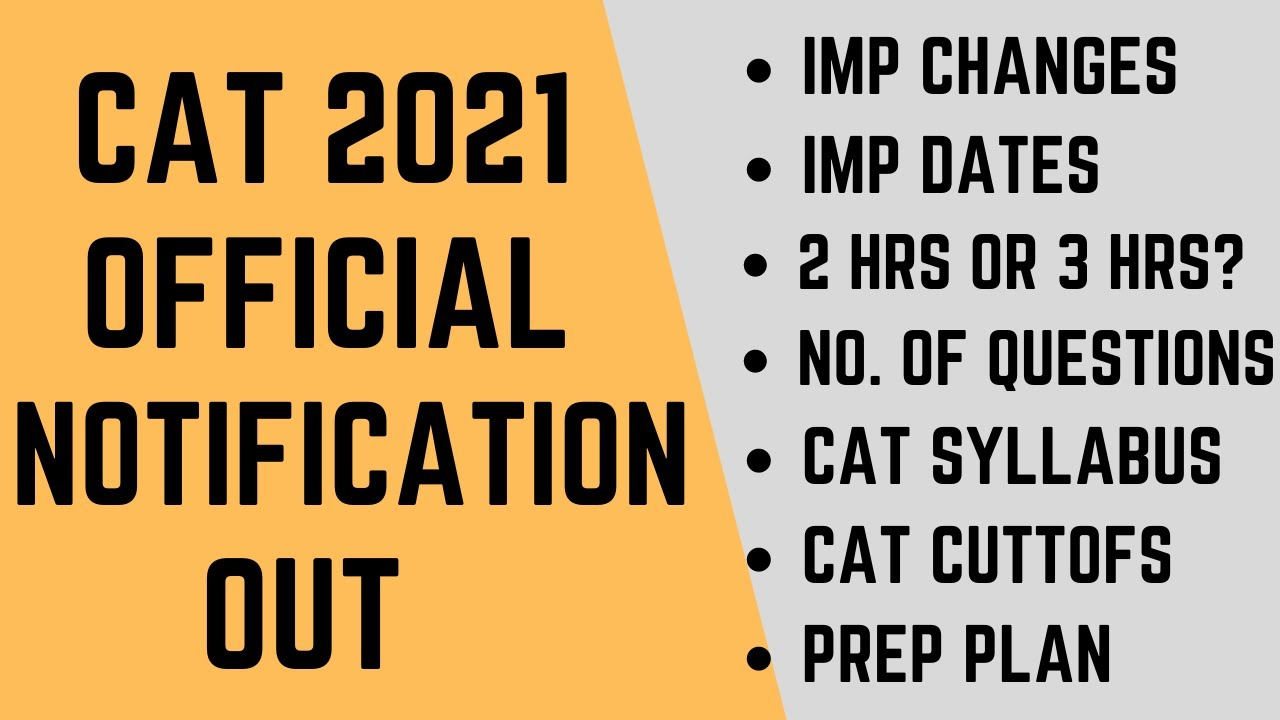 CAT 2021 official notification out: Important changes, No. of questions, CAT cutoffs, CAT syllabus