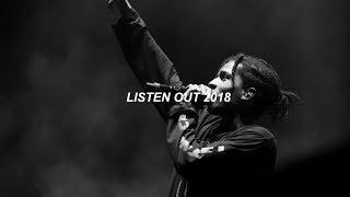 LISTEN OUT 21018 (ft. A.S.A.P. Rocky, Brockhampton, Skepta & more)