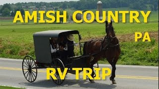AMISH COUNTRY PA - RV TRIP - 7 10 07