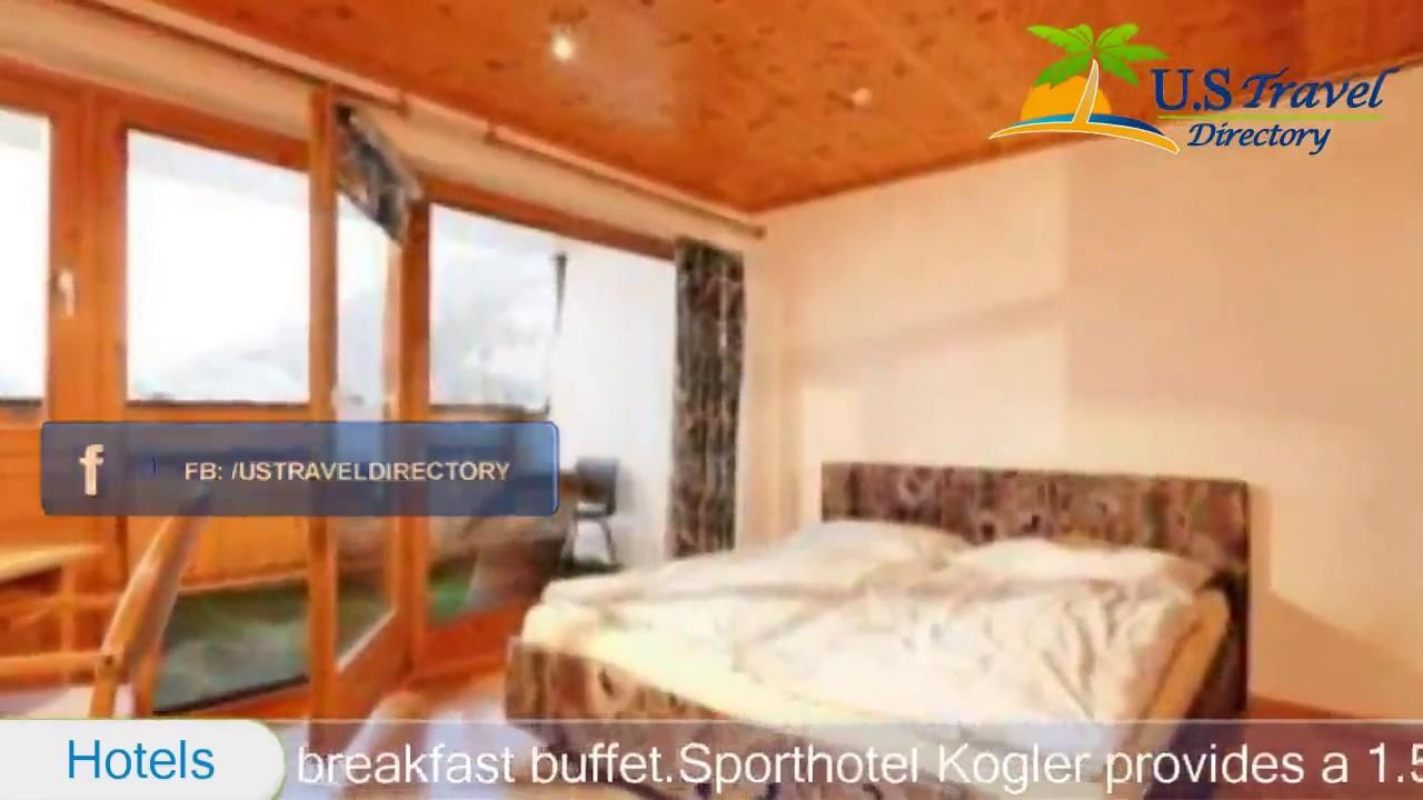 Sporthotel Kogler Mittersill Hotels Austria Youtube