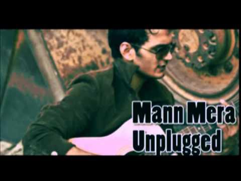 Gajendra Verma - Mann Mera (Unplugged)