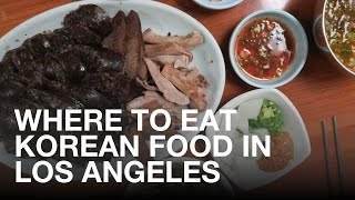 Where to eat Korean food in Los Angeles