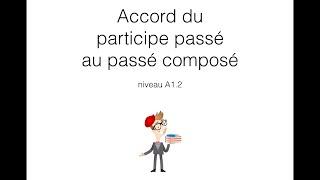 Согласование причастий прошедшего времени в Passé Composé