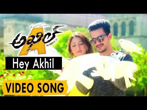 Akhil Video Songs || Hey Akhil Video Song...