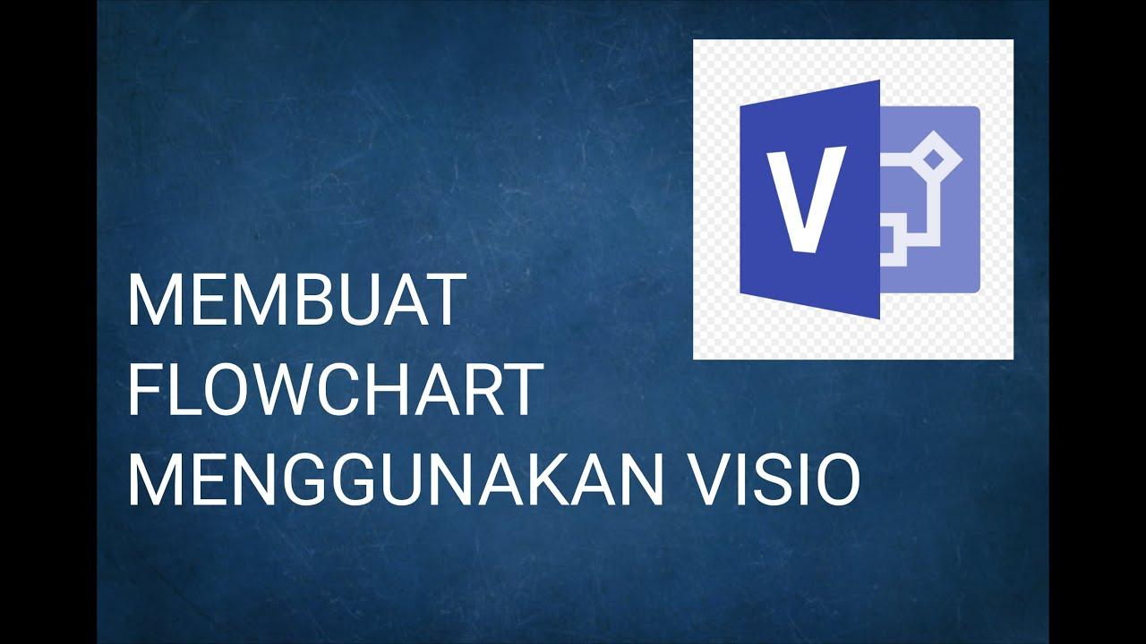 Belajar Membuat Flowchart Dengan Microsoft Visio 2013 Youtube