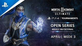 Mortal Kombat 11 : NA Weekly Invitational : PS4 Tournaments Open Series