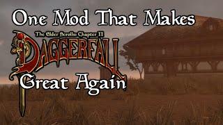 One Mod That Makes Daggerfall Great Again