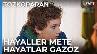 Hayaller Mete Gazoz Hayatlar Gazoz Mete - Tozkoparan 8. Bölüm
