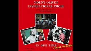 """Mount Olivet Inspirational Choir """"In Due Time"""" (1976) 'Complete Album"""" Upload by Gospel Explosion"""