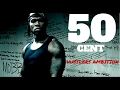 50 Cent Hustler Ambition (Dirty)