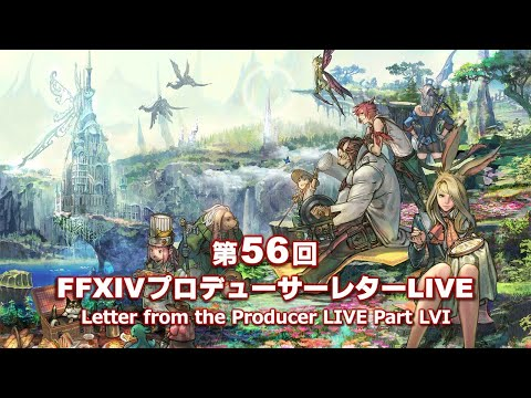 Download FINAL FANTASY XIV Letter from the Producer LIVE Part LVI