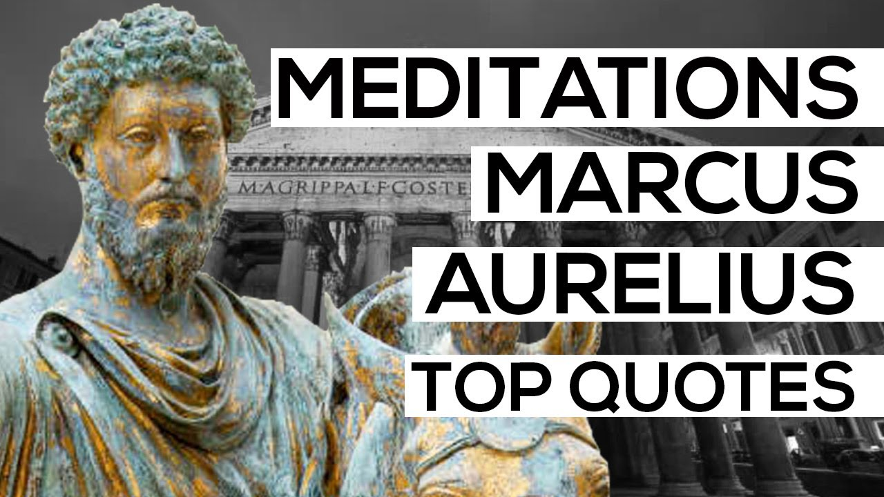 top quotes from meditations by marcus aurelius