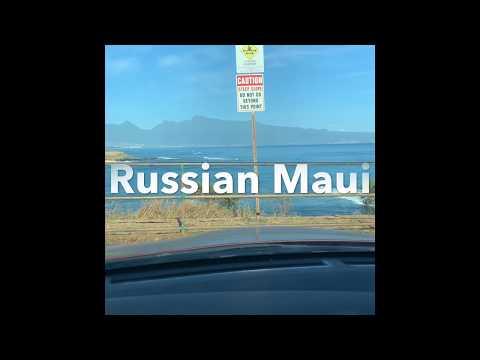 «Russian Maui». Island Of Maui. Hawaii.  «Русский Мауи». Остров Мауи. Гавайи.