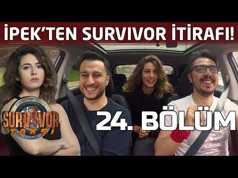 İpek Yaşardan Survivor itirafı ! Neden elendiğini anlattı  24 Bölüm  Survivor Taksi
