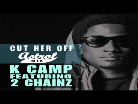 K Camp Cut Her Off Video K Camp - Cut Her Off f...