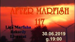 After Marfish # 117 Nowe rekordy, Finał Ligi Marfisha za II kwartał, Losowanie upominku dla Patrona