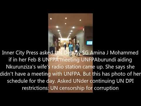 On Burundi, ICP Asks UN Amina Mohammaed of UNFPA Meeting, She Says None, Censors