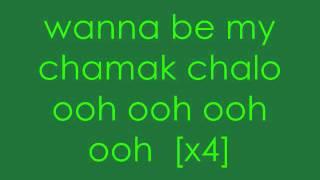 Chamak Challo Lyrics