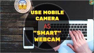 How to Use Mobile Camera as Webcam/CCTV 💡💡