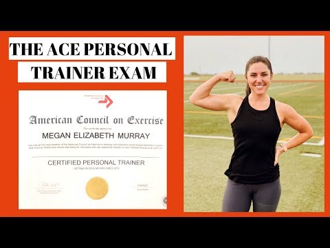 HOW TO PREPARE FOR THE ACE PERSONAL TRAINER EXAM: Study Tips, Exam Prep Resources, Test Questions