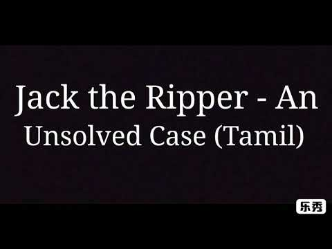 Jack the Ripper - An Unsolved Case (Tamil)