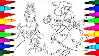 Learn Colors by Coloring Disney Princess tiana + cinderella Coloring Pages for kids