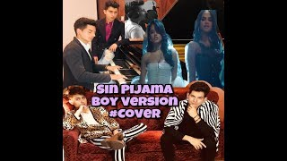 Becky G, Natti Natasha - Sin Pijama COVER (Boy Version) Bruno ft. Kevin