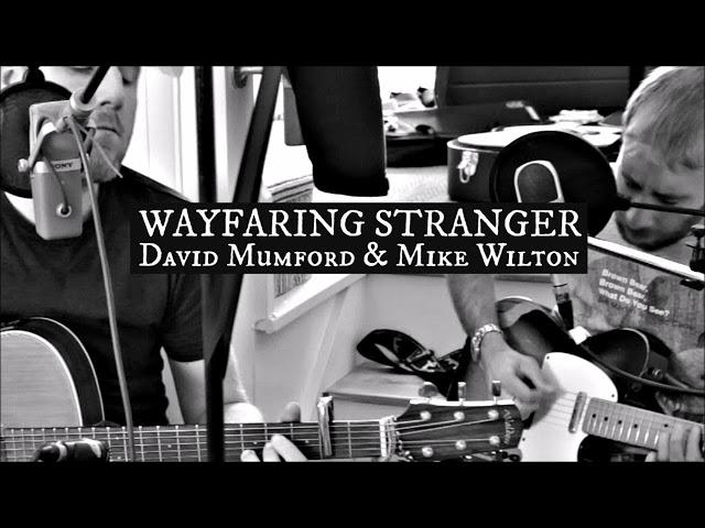 David Mumford -  Wayfaring Stranger