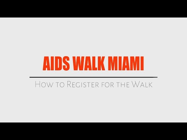 How to Register for AIDS Walk Miami