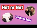 Hot or Not Celebrity Style ((GUYS)) 💖 |  Challenge