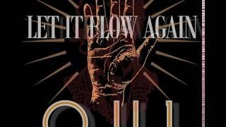 OUL Let it flow again
