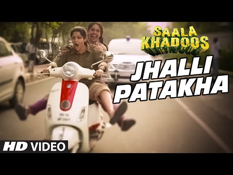 Jhalli Patakha Video Song - Saala Khadoos