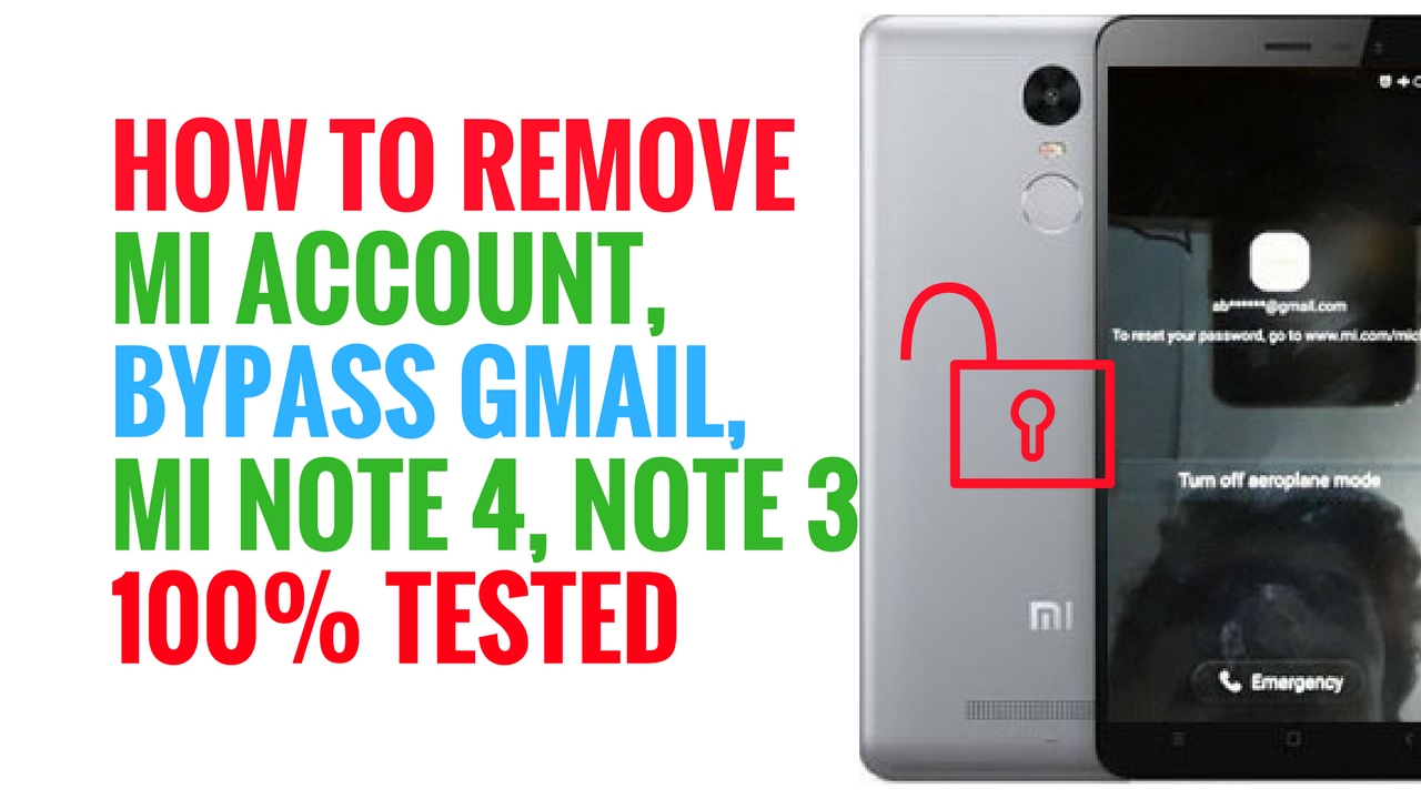 100 tested how to remove mi account mi cloud account bypass gmail mi note 4 note 3 mrsolution