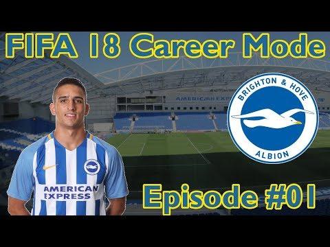 "FIFA 18 Brighton Career Mode | Episode #1 ""The Brighton Line"""