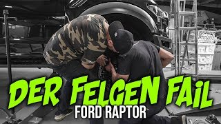 JP Performance - Der Felgen Fail! | Ford Raptor