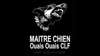 MAITRE CHIEN  - Ouais Ouais CLF