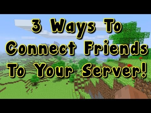 How To Play Minecraft with your Friends! 1.7.2 1.7.1 Any Version - Server Tutorial
