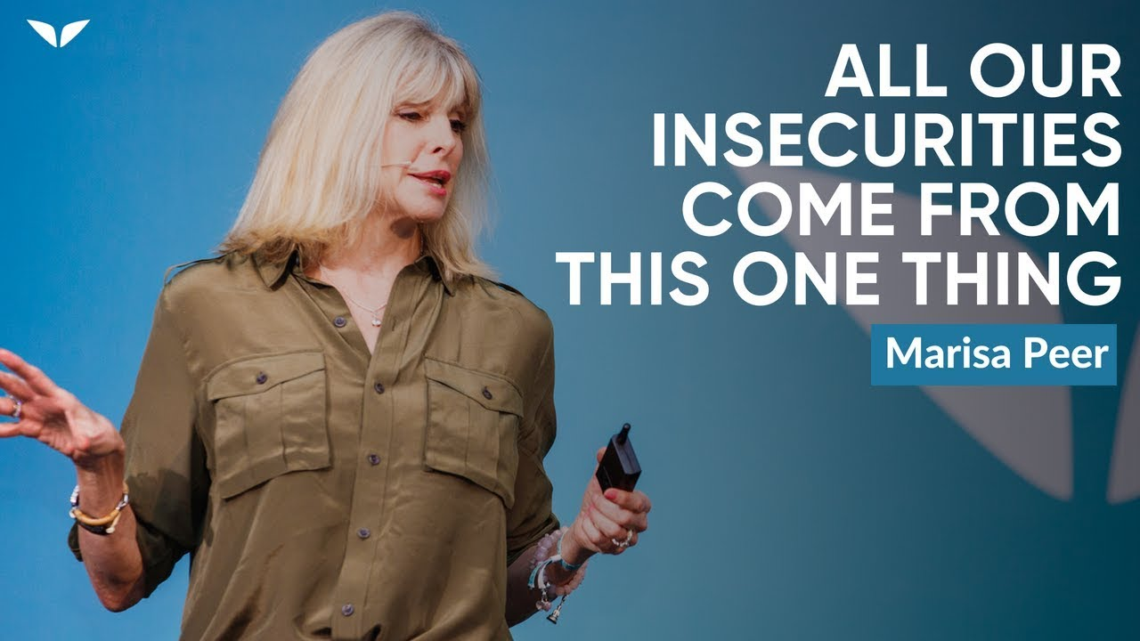 Why All Our Insecurities Come From This One Thing | Marisa Peer