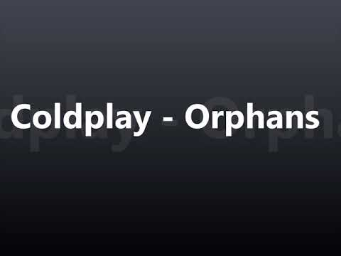 coldplay---orphans-(8d-tune)-🎧🎧🎧