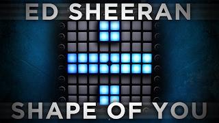 Ed Sheeran - Shape of You | Launchpad Remix [Bkaye Remix] Mp3