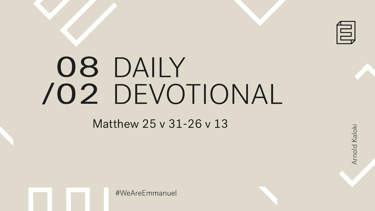 Daily Devotion with Arnold Kaloki // Matthew 25:31-26:13 Cover Image