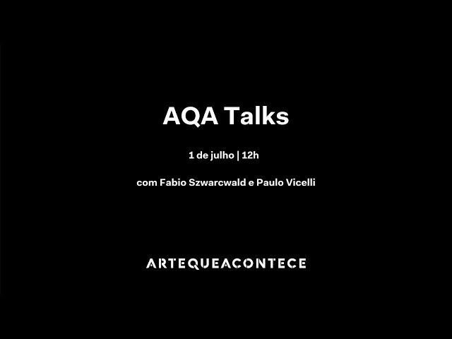 AQA Talks: Os desafios dos museus