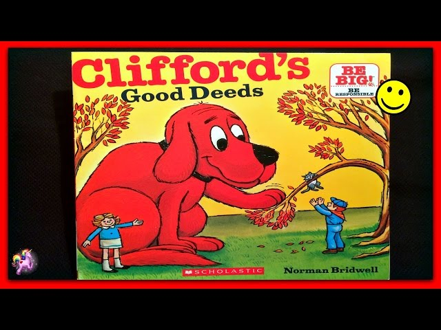 Classic Storybook Cliffords Good Deeds