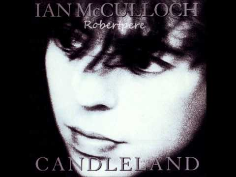 Ian McCulloch  Horses Head  Candleland  1989
