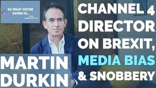 """Former Channel 4 Director & Producer of Pro-Leave """"Brexit: The Movie"""" on Media Bias &  Brex Snobbery"""