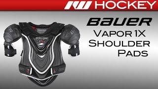 Bauer Vapor 1X Hockey Shoulder Pads Review