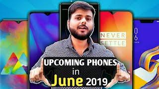Top 10 UPCOMING PHONES in JUNE 2019 India   Upcoming Phones June 2019   Upcoming Mobile